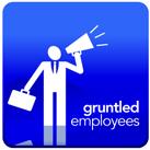 Gruntled Employees