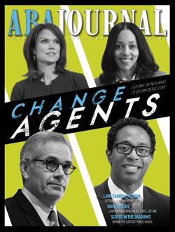 ABA Journal June 2019 magazine, Change Agents.