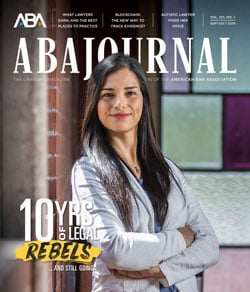 ABA Journal September-October 2019: Legal Rebels