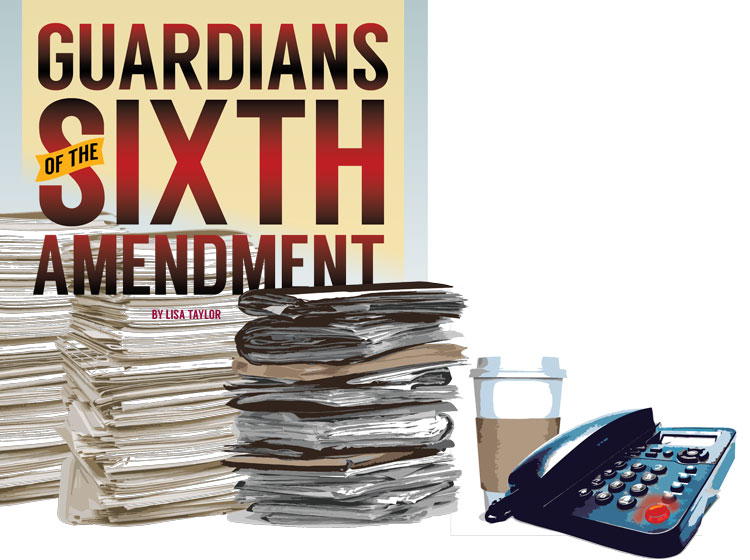 Guardians of the Sixth Amendment
