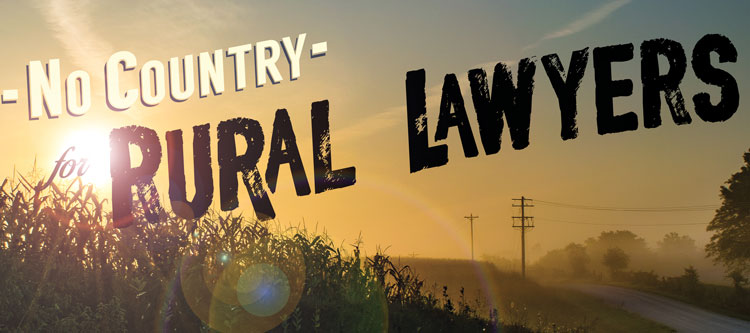 No Country for Rural Lawyers
