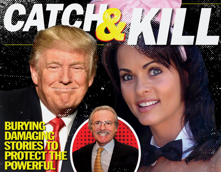 Catch and Kill: Can tabloids hide behind the First Amendment?