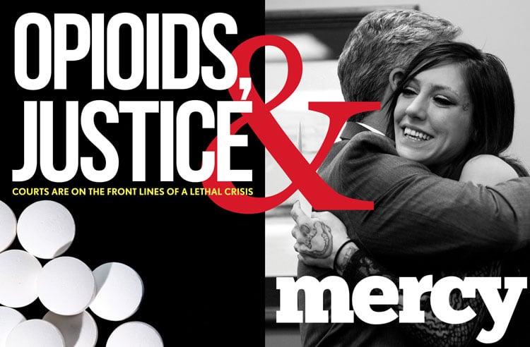 Opiods, Justice & Mercy