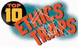 Top 10 Ethics Traps
