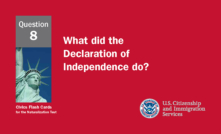 What did the Declaration of Independence do?