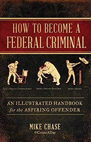 Defense lawyer takes a humorous approach on how to become a federal criminal