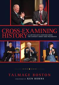 Cross-Examining History.